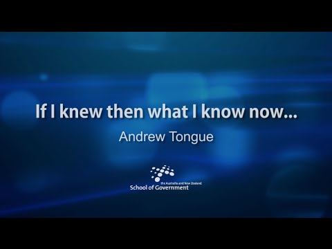 Andrew Tongue: if I knew then what I know now ...