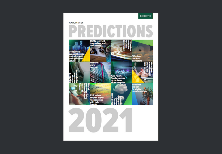 Forrester Asia Pacific Predictions 2021 Guide