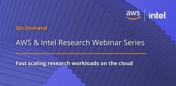 AWS & Intel Research Webinar Series image