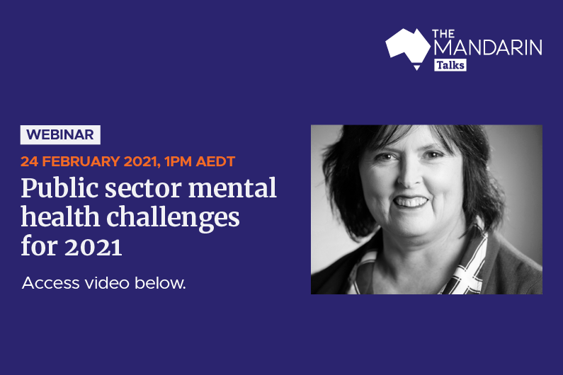 [Watch Now] Mandarin Talks:  Public sector mental health challenges for 2021