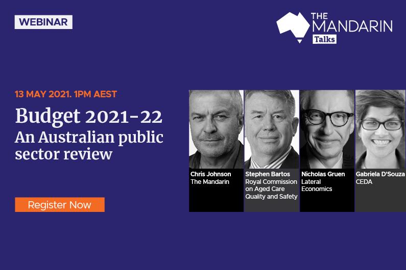 Mandarin Talks:  Budget 2021 – an Australian public sector review
