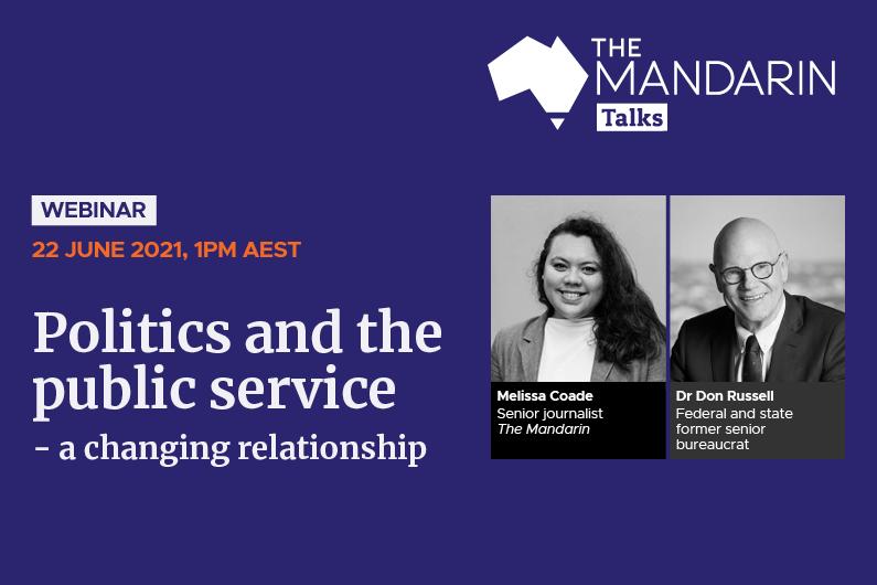 Mandarin Talks: Politics and the public service – a changing relationship